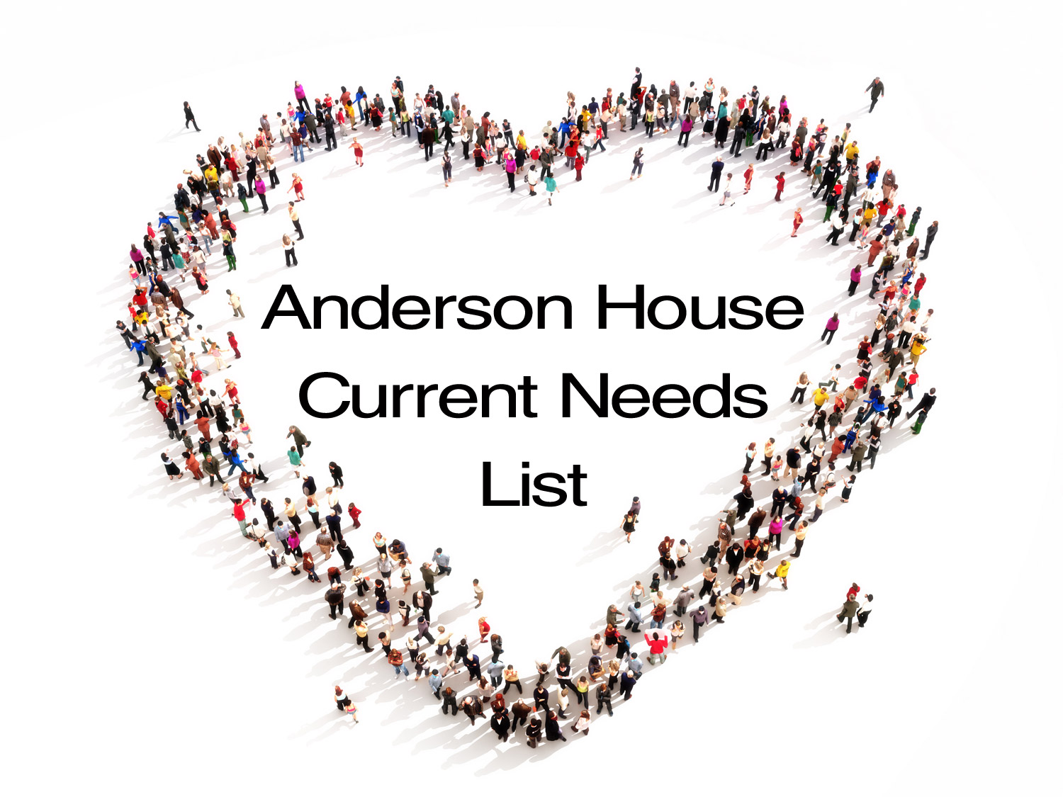 Anderson House: Current Needs List