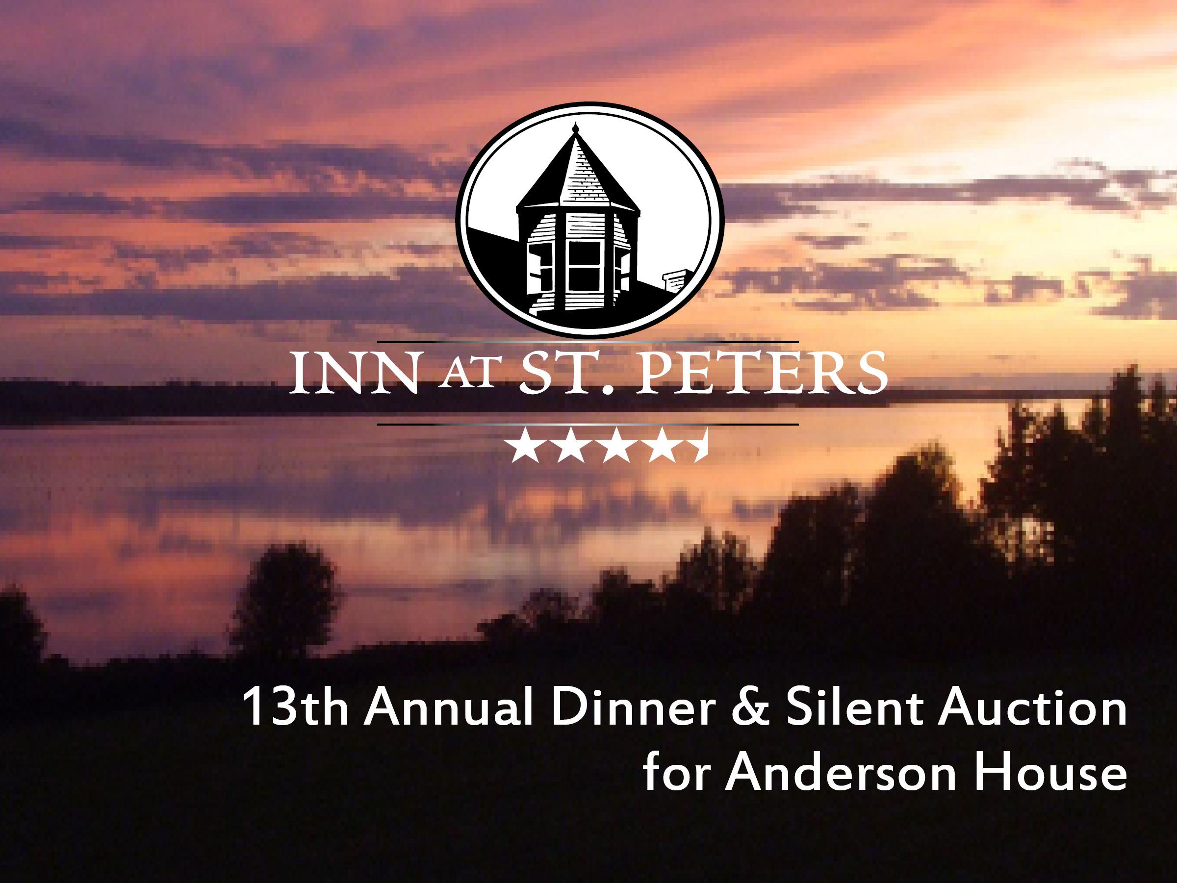 Inn at St. Peters 13th Annual Dinner and Silent Auction